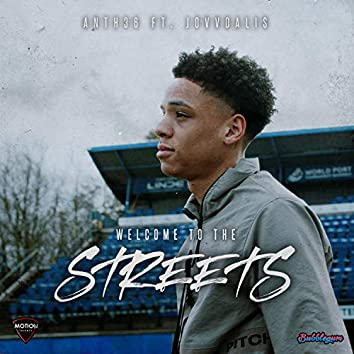 Welcome To The Streets (feat. Jovvdalis)
