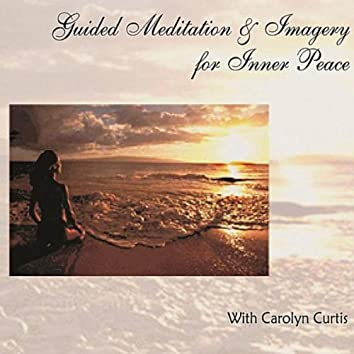 Guided Meditation & Imagery for Inner Peace