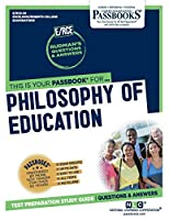 Philosophy of Education (Excelsior / Regents College Examinations)