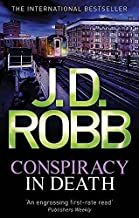 Conspiracy In Death: 8 by J. D. Robb (2011-07-07)
