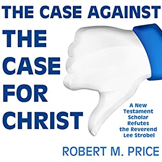 The Case Against the Case for Christ cover art