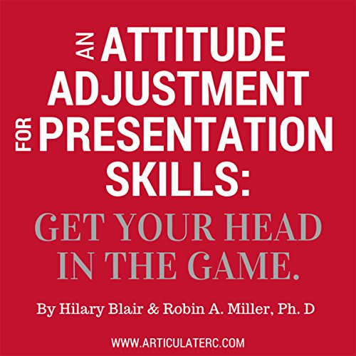 An Attitude Adjustment for Presentation Skills audiobook cover art