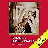 Paraules Emmetzinades (Narración en Catalán) [Poisoned Words]: Premio Edebé de literatura Juvenil 2011 (Premio Edebé) [Edebio Prize for Youth Literature 2011]