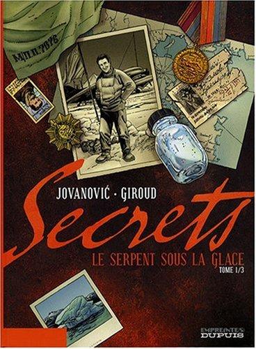 Secrets, Tome 1 : Le serpent sous la glace