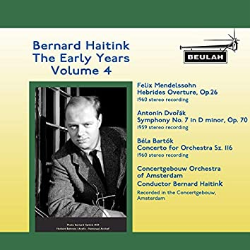Bernard Haitink: The Early Years (Vol. 4)