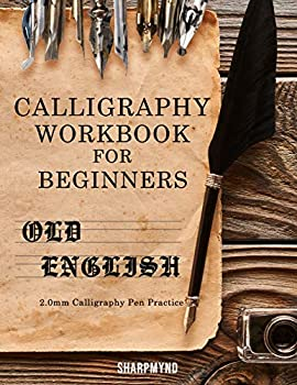 Calligraphy Workbook for Beginners  Old English 2.0mm Calligraphy Pen Practice
