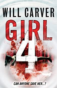 Girl 4 (January David Book 1) by [Will Carver]