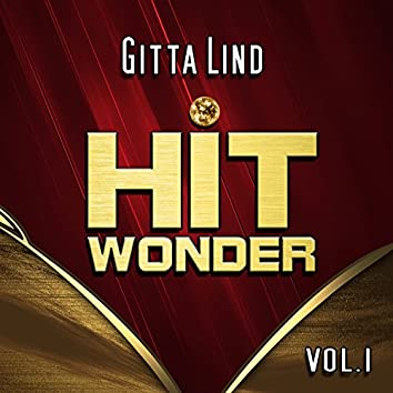 Hit Wonder: Gitta Lind, Vol. 1
