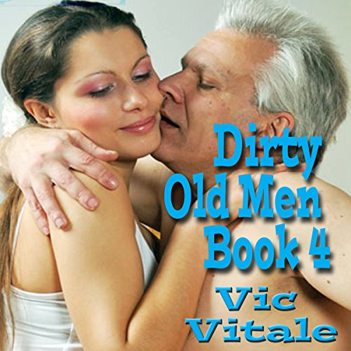 Dirty Old Men, Book 4 cover art