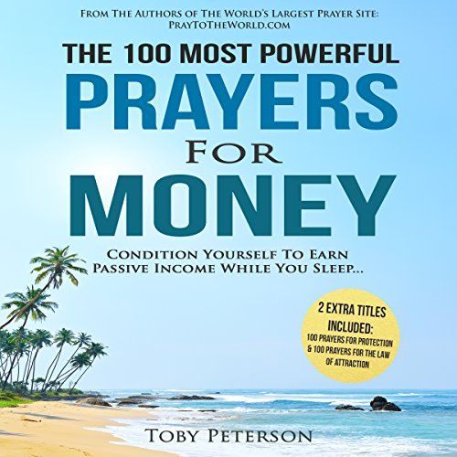 The 100 Most Powerful Prayers for Money audiobook cover art
