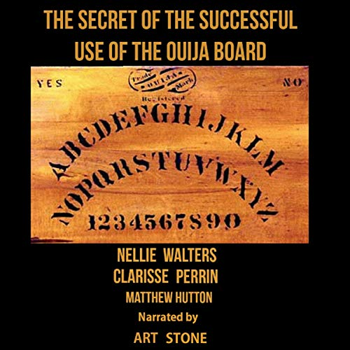 The Secret of the Successful Use of the Ouija Board cover art