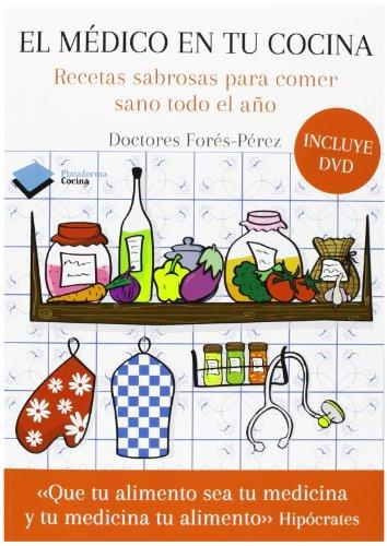 El Médico En Tu Cocina (+ Dvd) (Cocina (plataforma))