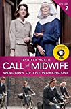 Call the Midwife: Shadows of the Workhouse