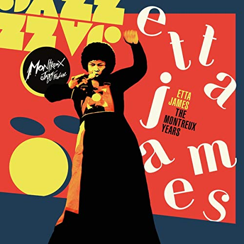 Etta James: The Montreux Years