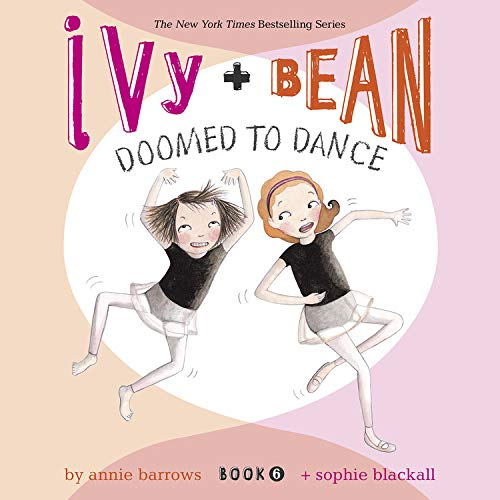 Ivy & Bean: Doomed to Dance cover art