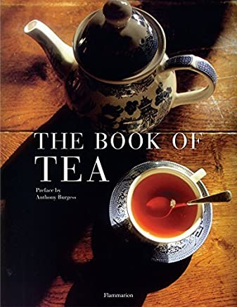 The Book of Tea: Revised and Updated Edition by Alain Stella Gilles Brochard Nadine Beautheac Catherine Dozel(2009-02-03)