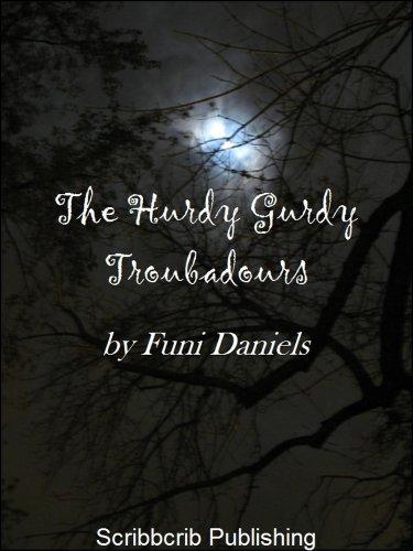 The Hurdy Gurdy Troubadours (English Edition)