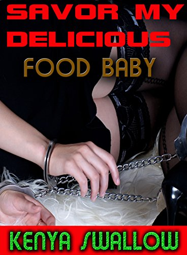 SAVOR MY DELICIOUS FOOD BABY (TABOO SCAT GAY EROTICA BDSM) (English Edition)