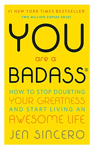 You Are a Badass: How to Stop Do...