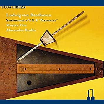 Beethoven: Symphonies Nos. 1 & 6 'Pastorale'