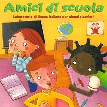 Amici di scuola (Laboratorio di lingua italiana per alunni stranieri)