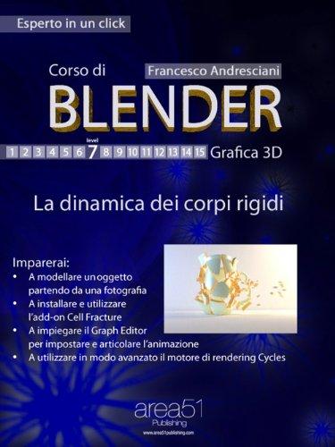 Corso di Blender. Livello 7 (Esperto in un click)