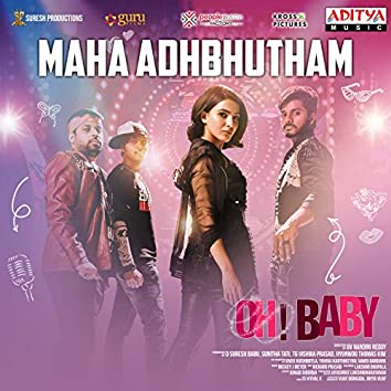 "Maha Adhbhutham (From ""Oh Baby"")"