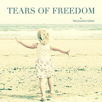 Tears of Freedom