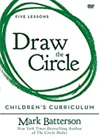 Draw the Circle Children's Curriculum: Five Lessons for Preschool, Early Elementary, and Later Elementary [DVD]