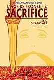 L'âge de bronze, tome 2 - Sacrifice