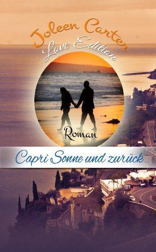 Capri Sonne und zurück: Love Edition