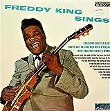 Freddy King Sings MBLP-722