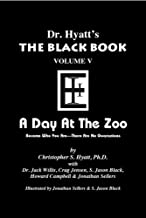 Black Book Volume 5: A Day at the Zoo (The Black Books)
