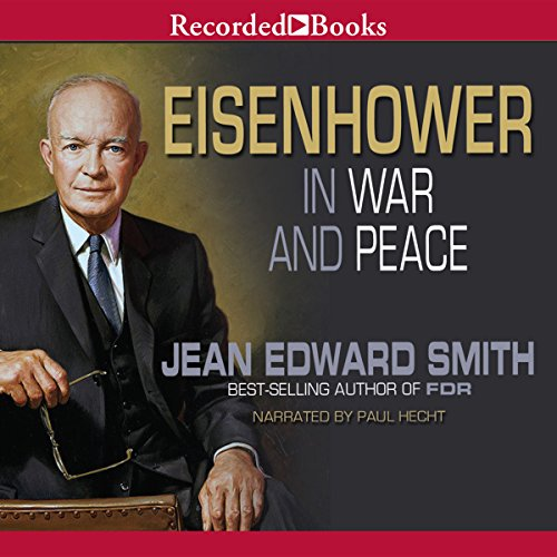 Eisenhower in War and Peace cover art