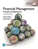 Financial Management: Principles and Applications, Global Edition Front Cover