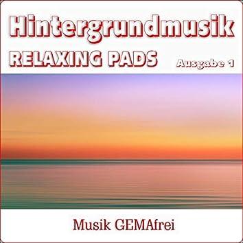 Hintergrundmusik Relaxing Pads, Ausgabe 1 ( Royalty Free Music )