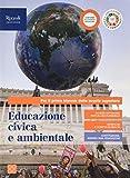 Educazione civica e ambientale. Con Hub young e Hub kit. Per il primo biennio delle Scuole superiori. Con e-book. Con espansione online