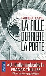 La Fille derrière la porte de Patricia HESPEL
