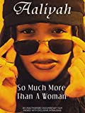 Aaliyah - So much more than a Woman [Reino Unido] [DVD]