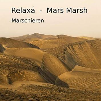 Mars Marsh Marschieren