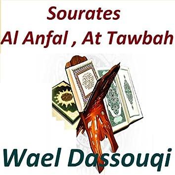 Sourates Al Anfal, At Tawbah (Quran)