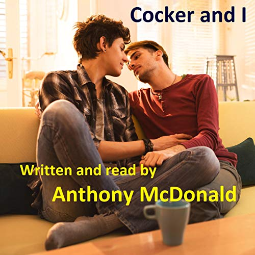 Cocker and I  audiobook cover art