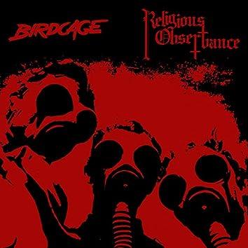 Birdcage / Religious Observance