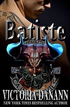 Batiste (Cajun Devils MC Book 1) by [Victoria Danann]