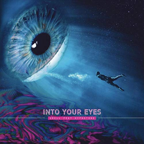 Into Your Eyes (feat. Hypnotone)