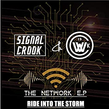 Ride Into the Storm (feat. Signal Crook)