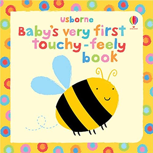 Baby's Very First Touchy-feely Book (Usborne Touchy Feely Books) (Baby's...