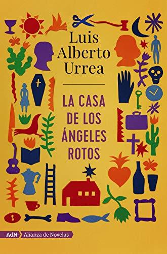 La casa de los ángeles rotos (AdN) (Adn Alianza De Novelas) (Spanish Edition)