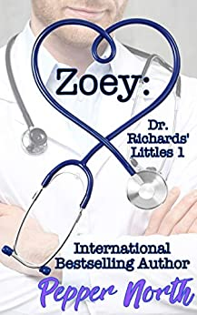 Zoey: Dr. Richards' Littles 1 by [Pepper North]