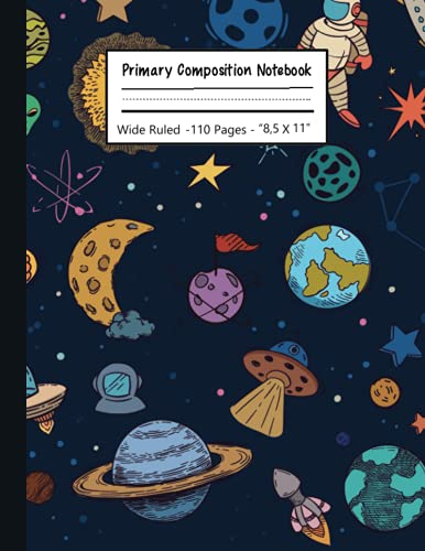 primary composition notebook k-2: kindergarten journal with drawing area   primary composition notebook with picture space   cute astronomy notebook